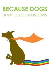 Scoot rainbows